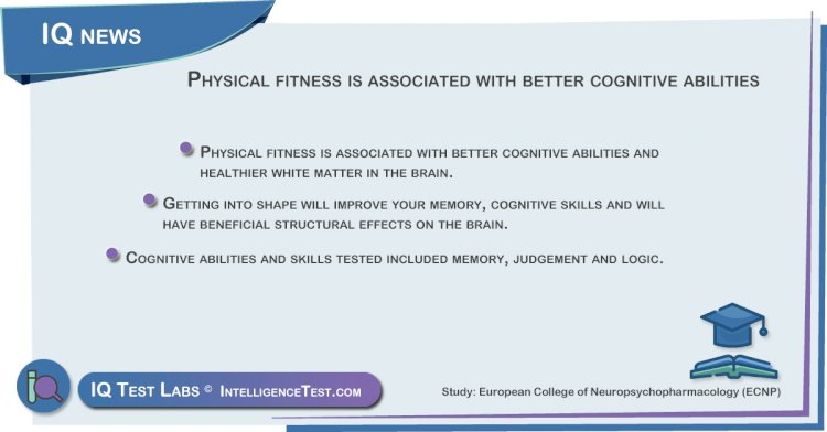 Physical fitness is associated with better cognitive abilities